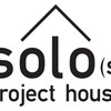 Solo(s) Project House