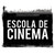 ESCOLA DE CINEMA