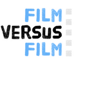 Profile picture for Film Versus Film