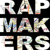 RAPMAKERS
