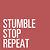 stumble.stop.repeat