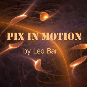 Profile picture for PIX IN MOTION by Leo Bar