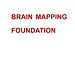 Brain Mapping Foundation