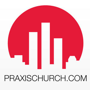 Profile picture for Praxis Church