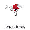 Deadliners Production
