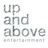 Up and Above Entertainment