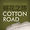 Cotton Road