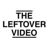 the leftover video