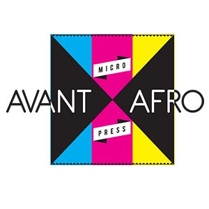 Profile picture for Avant Afro Micro Press