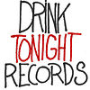 Drink Tonight Records