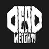 DeadWeight! Crew