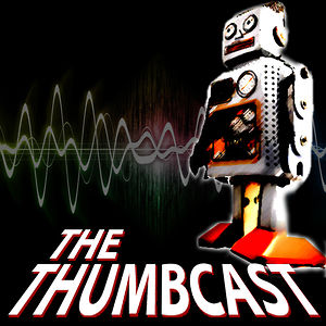 Profile picture for The Thumbcast Podcast