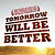Tommorow Will Be Better Film