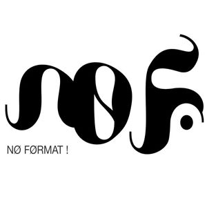 Profile picture for NØ FØRMAT!
