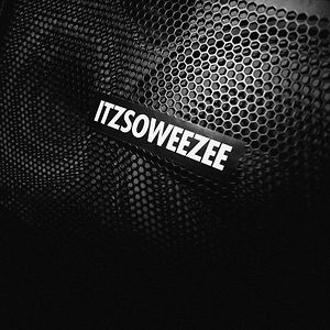 Profile picture for ITZSOWEEZEE
