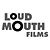 Loud Mouth Films
