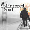 A Splintered Soul: 10/21 - 11/13