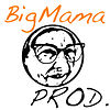 BigMama Prod