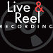 Live &amp; Reel @ Reel Recording