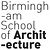BirminghamSchool of Architecture