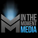 In The Moment Media