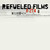 Refueled Films