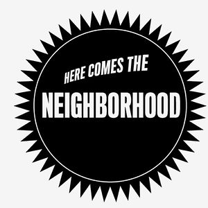 Profile picture for Here Comes the Neighborhood