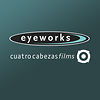 Eyeworks Cuatro Cabezas Films