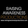 Raising Awareness Productions