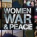 Women, War & Peace