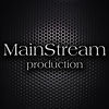 Mainstream Production