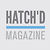 Hatch'd Magazine