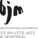 Ballets Jazz de Montr&eacute;al