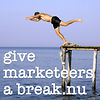 Give marketeers a break