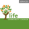 Life Community Church Services