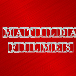 Profile picture for Matilda Filmes