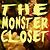 The Monster Closet