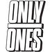 Only Ones