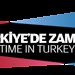 Türkiye'de Zaman/Time in Turkey