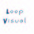 loopvisual