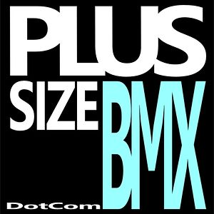 Profile picture for PlusSizeBMX