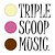 Triple Scoop Music