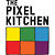 The Pixel Kitchen
