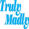 Truly Madly