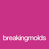 Breaking Molds