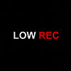 LOW REC