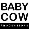 Baby Cow Productions