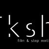 TKSH! Film &amp; Stop Motion
