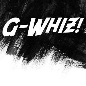 Profile picture for G-whiz!