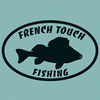 French Touch Fishing
